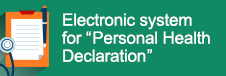"Electronic system for ""Personal Health Declaration"""